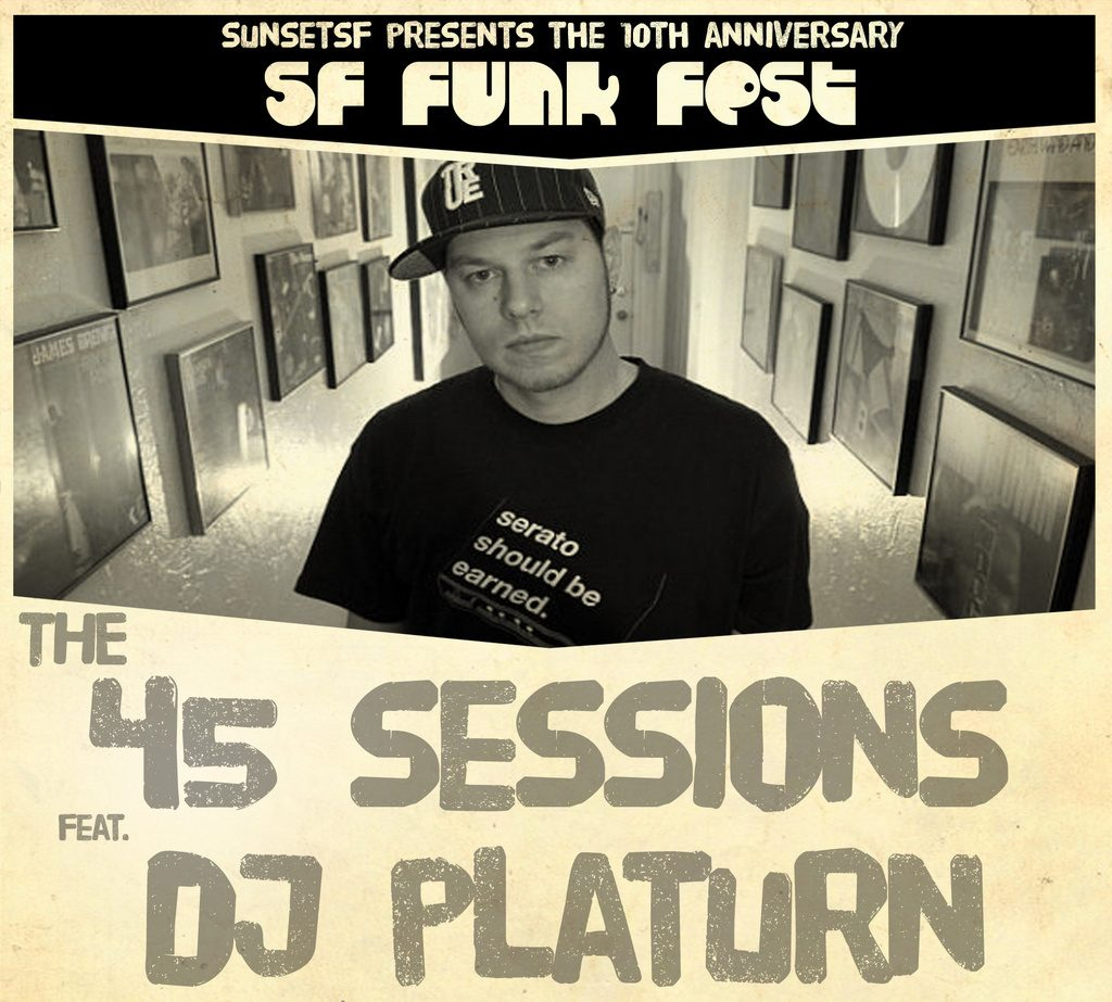 The 45 Sessions (SF Funk Festival)